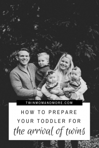 Bringing home twins can be nerve wracking for the whole family! Here are tips to make it easier on your toddler. #twins #expectingtwins #newmom #twinsandatoddler #preparingfortwins #parenting #parentingtwins #newborntwins