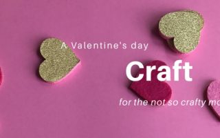 A Valentine's Day Craft for the Not So Crafty Mom