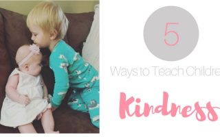 5 Ways to Teach Children Kindness