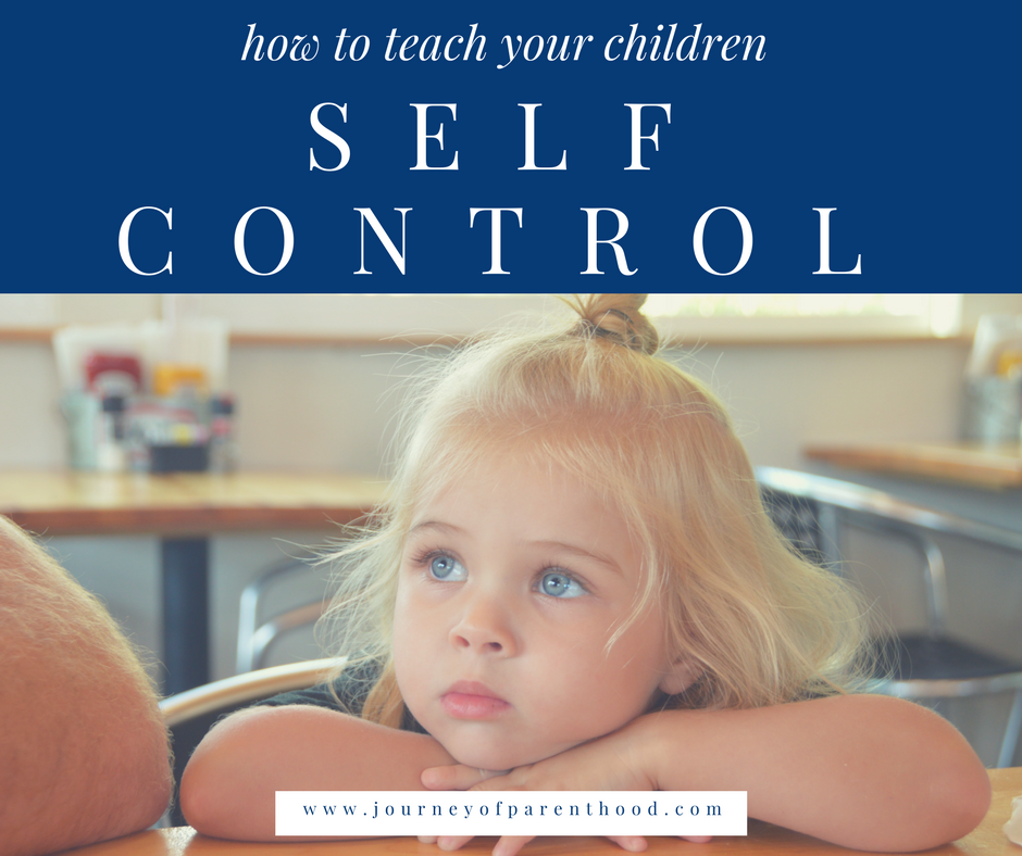 How to teach your children self-control.