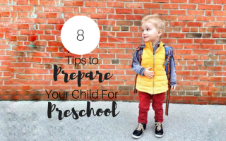 8 Tips to Prepare Your Child for Preschool