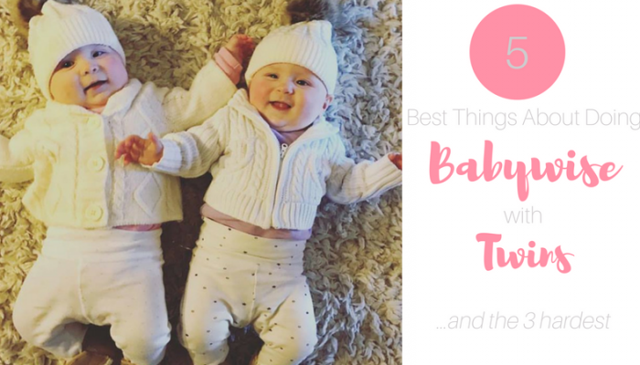 The 5 Best Things About Doing Babywise with Twins (and the 3 hardest!)