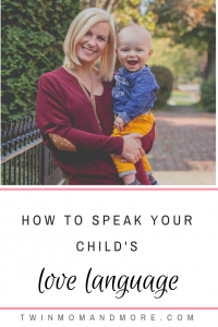 How to Speak Your Child's Love Language: Learn how to love your child by communicating their love language. #parenting #parenthood #motherhood #5lovelanguages #5lovelanguagesforchildren