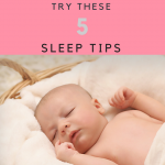 Before You Hire a Sleep Consultant, Try These 5 Sleep Tips