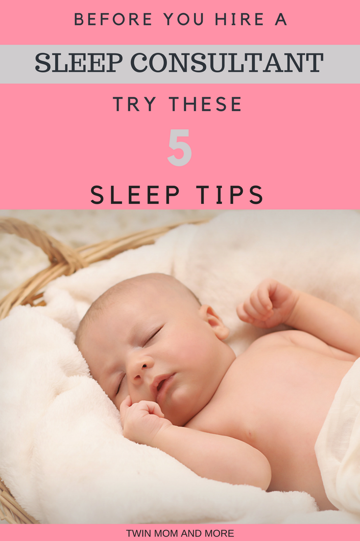 Exhausted and anxious for your baby to sleep through the night? Thinking of hiring a sleep consultant? Before you do, check out these resources and try these 5 tips!