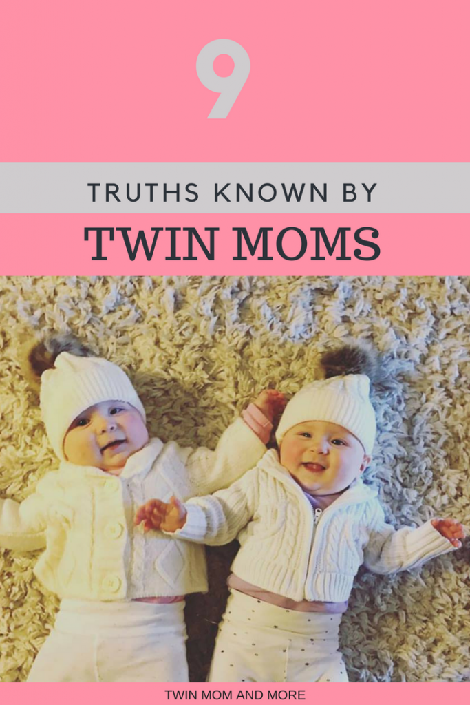 9 truths known by all twin moms.