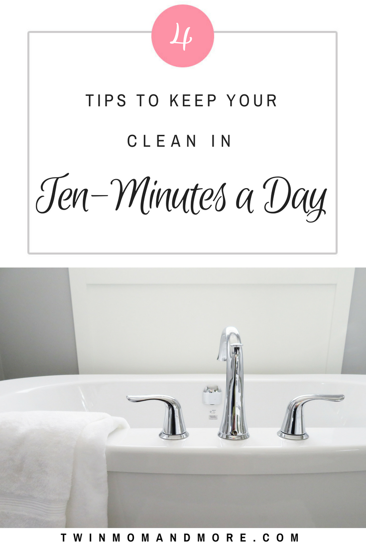Tips to get your house clean in ten-minutes per day from a busy mom of twins + 1. #cleaningschedule #householdchores #homemaking #housecleaning #printablecleaningschedule #cleaninghacks #cleaningtips #cleaningchecklist #housecleaningchecklist