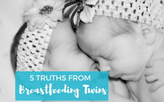 5 Truths From Breastfeeding Twins (BFBN guest post)