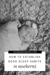 How to establish good sleep habits with your newborn baby, from the day they are born. #newbornsleephelps #newbornbaby #newmom #motherhood #babysleepadvice #sleeptraining #babysleeptips #sleepingbaby