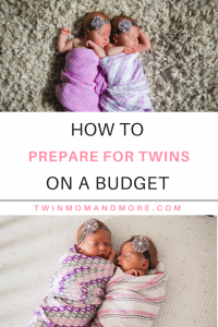 Preparing for Twins on a Budget: Everything you need to know to prepare financially for the arrival of twins! #expectingtwins #newborntwins #preparingfortwins #twinsonabudget