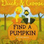 Best Fall Books for Children: duck and goose find a pumpkin
