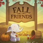 Best Fall Books for Children: Fall Friends