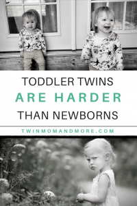 8 Ways Managing Toddler Twins is Harder Than Newborn Twins: #toddlertwins #twins #twingirls #twinsisters #lifewithtwins #twinmom #twinmomlife #survivingtwins