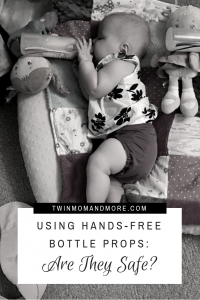 Hands-Free Bottle Props: Are they safe? #handsfreebottleprop #bottleprop #babybottleholder