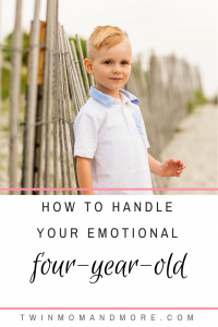 How to Handle Your Emotional Four-Year-Old: What you need to know about your preschooler. #fouryearold #four #parenting #preschooler