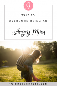 How to Overcome Being an Angry Mom: practical ways you can avoid being an angry mom. #motherhood #parenting