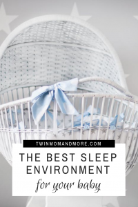 Learn how to create the best environment to help your baby sleep. #babysleeptips #newborn #newmom #babysleep #motherhood