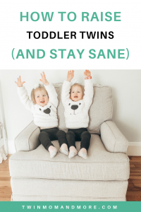 How to Parent Toddler Twins and Stay Sane: 11 Tricks and tips for raising toddler twins. #raisingtoddlertwins #twinmom #parenting #advicefortwinparents