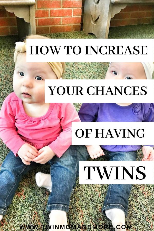 Pinterest image about how to increase your chances of having twins.