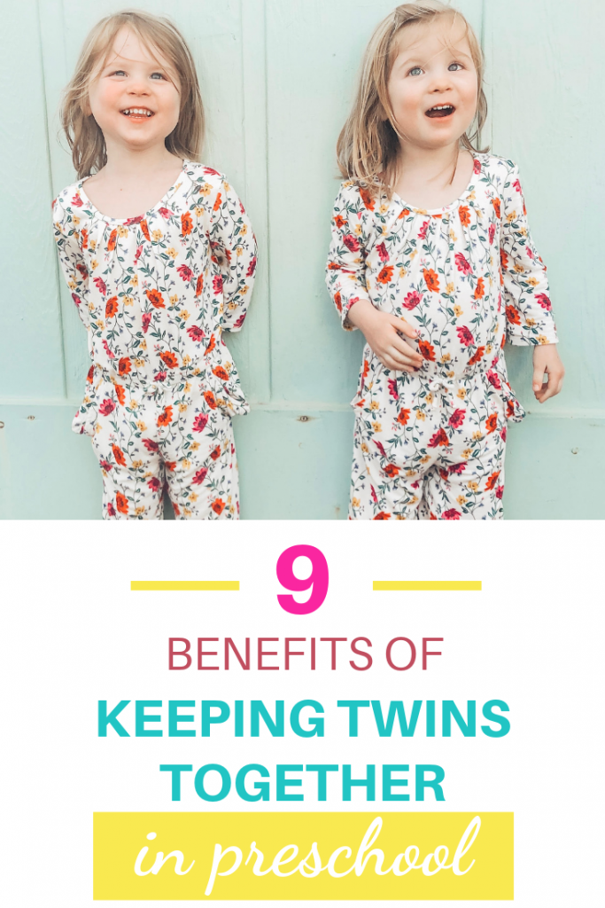 Pinterest image. Text reads 9 Benefits of keeping twins together in preschool. Picture is of two preschool aged identical twin girls laughing. They are wearing floral jumpsuits.