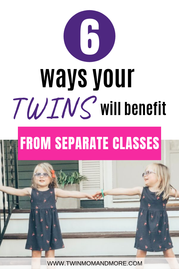 "Pinterest image of identical twin girls holding hands on the front porch. Text reads ""6 ways your twins will benefit from separate classes."""