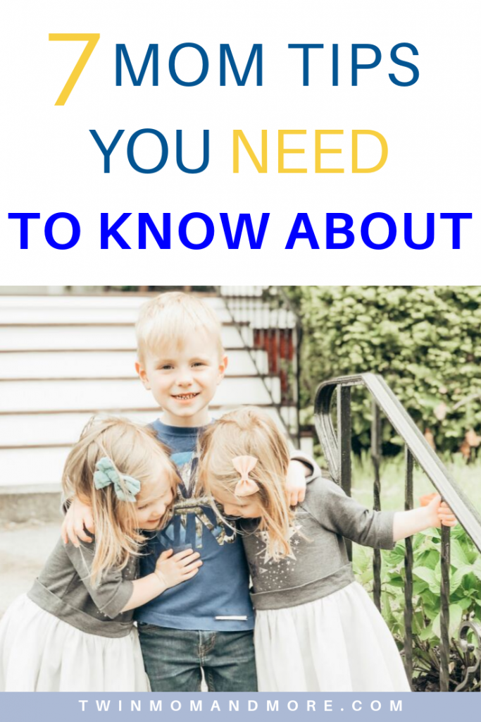 Pinterest image of 3 small children hugging. Text reads 7 mom tips you need to know about.