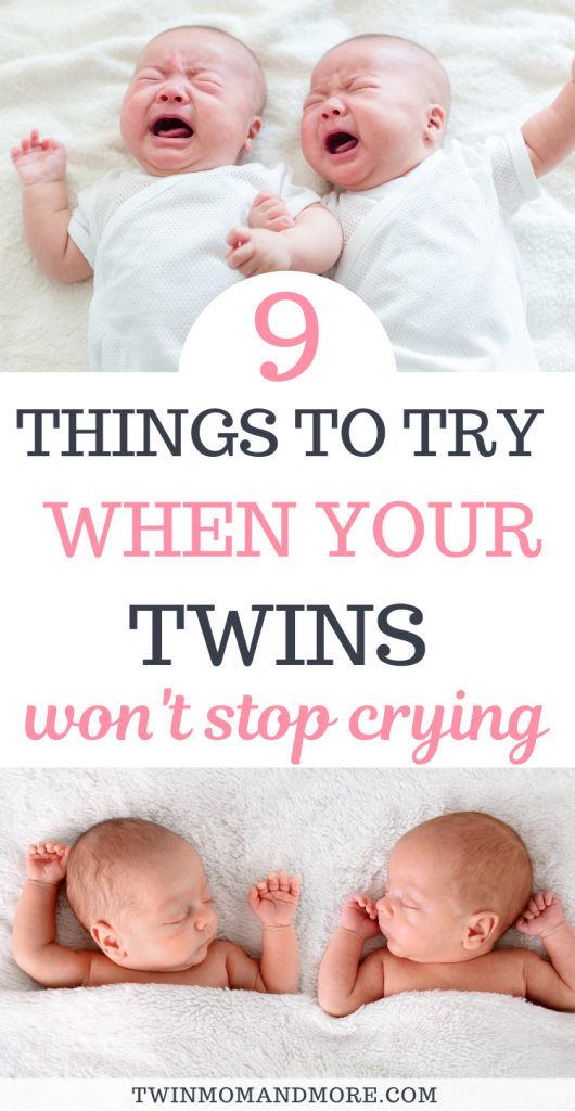 Pinterest image of newborn twins crying during the witching hour and then content being held. Text reads 9 things to try when your twins won't stop crying.
