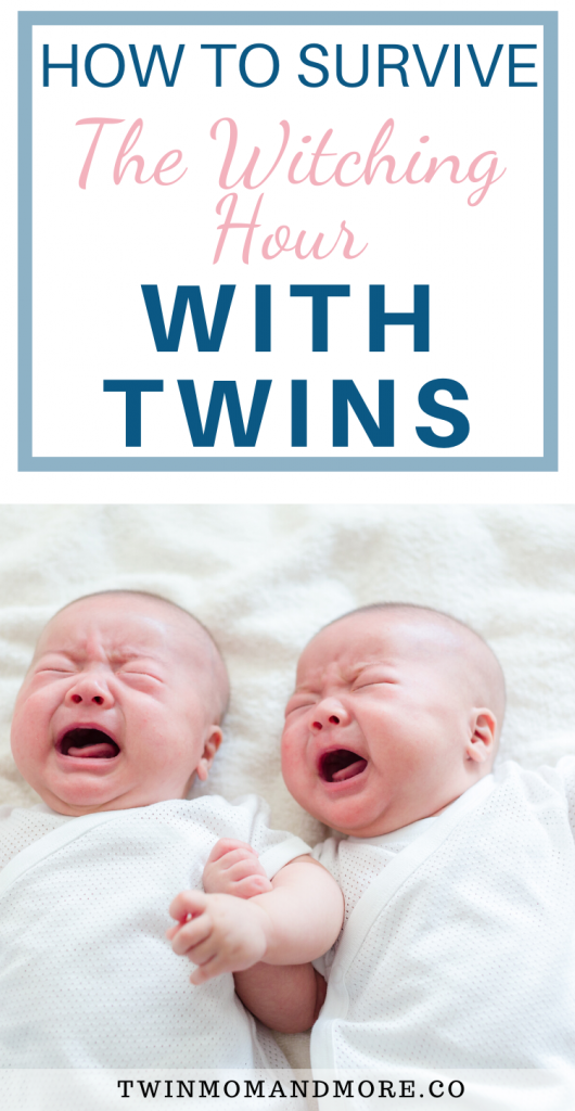 Pinterest image of crying twins. How to Survive the Witching hour with twins.