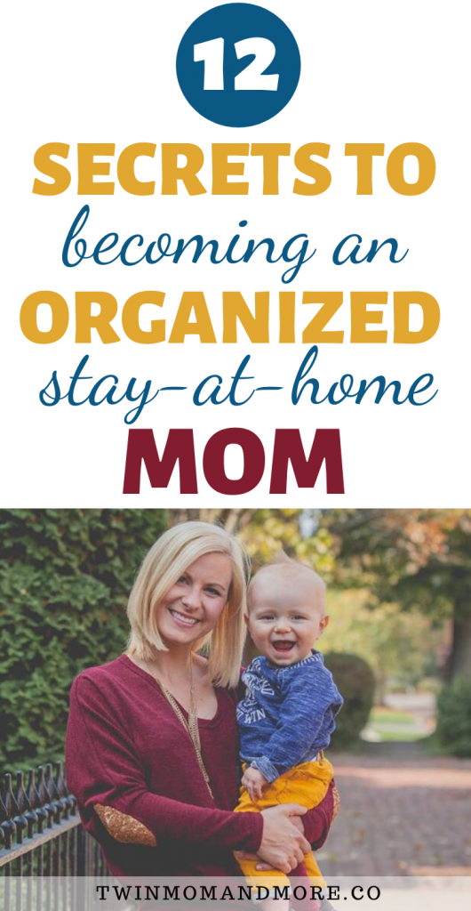 Pinterest image for how to be an organized stay at home mom