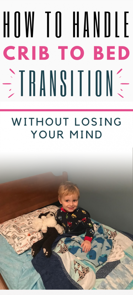 Pinterest image about handing the transition to big kid bed.