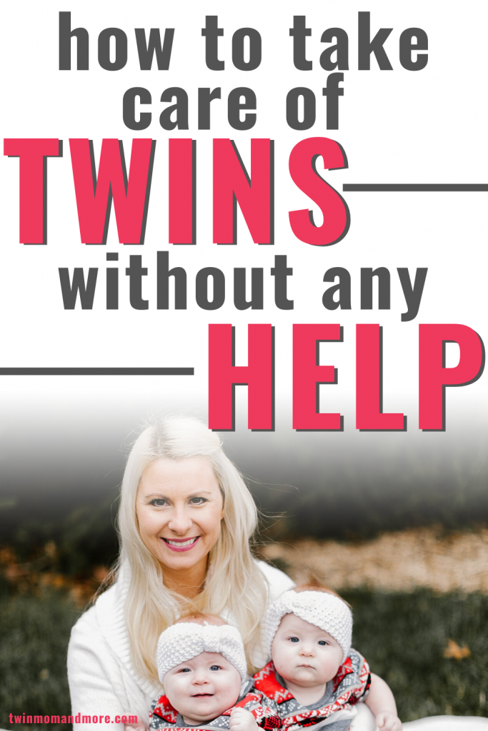 Pinterest image about taking care of twins without any help