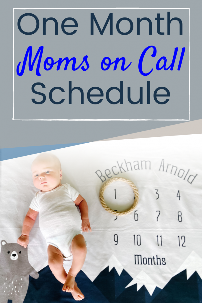 moms on call 1 month schedule