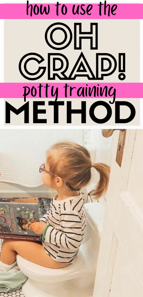 Pinterest image about using the oh crap potty training method.
